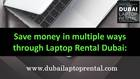 Laptop Rental in Dubai for Business - Call 0507559892